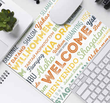 Welcome text in different language mouse pad design. The welcome design is created in different colours. Made from high quality material and original.