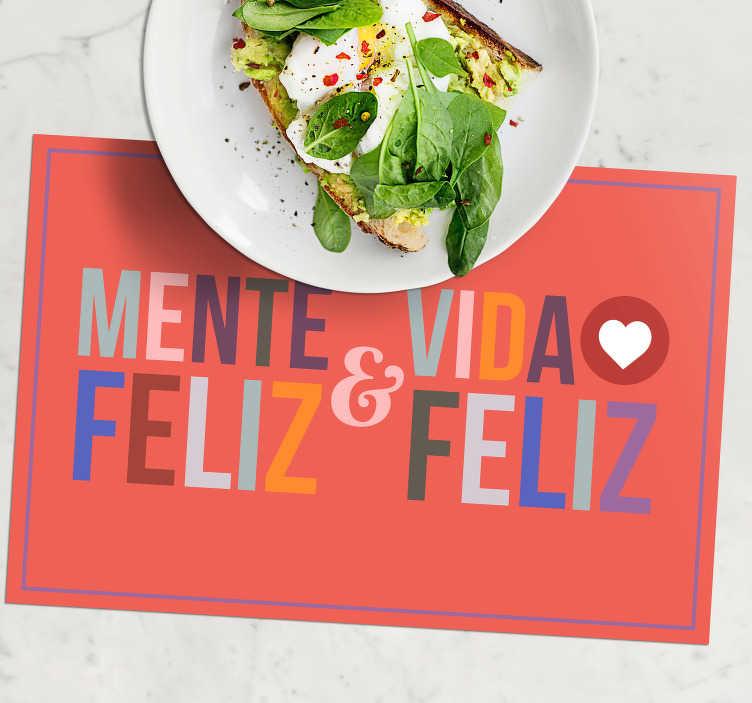 """TenVinilo. Manteles individuales frase mente feliz. Encuentra la inspiración en cada comida que comes. Mantel individual con frase """"mente feliz, vida feliz"""" ¡Envío a domicilio!"""