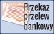 Przekaz przelew bankowy (Płatnośc przez Dotpay)