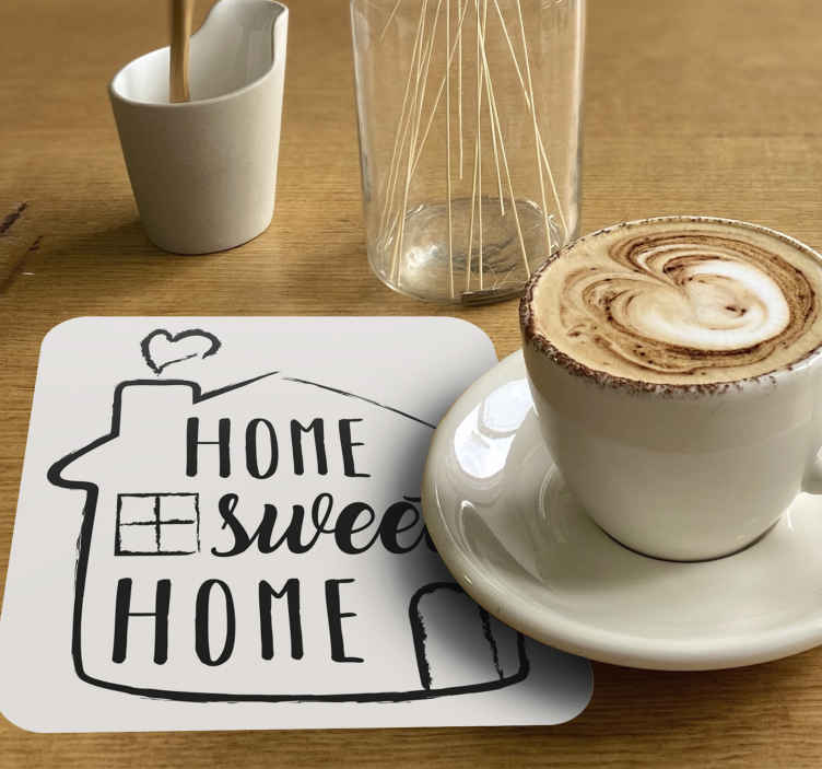 TenStickers. Home Sweet Home text coasters. Home coaster set which features the text 'home sweet home' with a picture of a house around it. High quality materials used.
