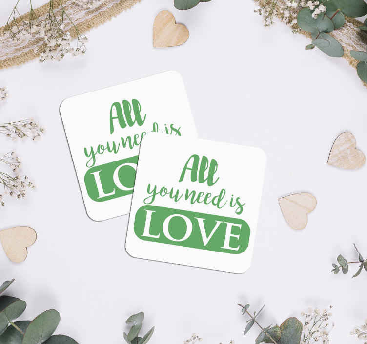 TenStickers. All you need is love coaster favors. Loved themed wedding drinks coasters that your guests will absolutely adore. The perfect extra addition to add on your big day!