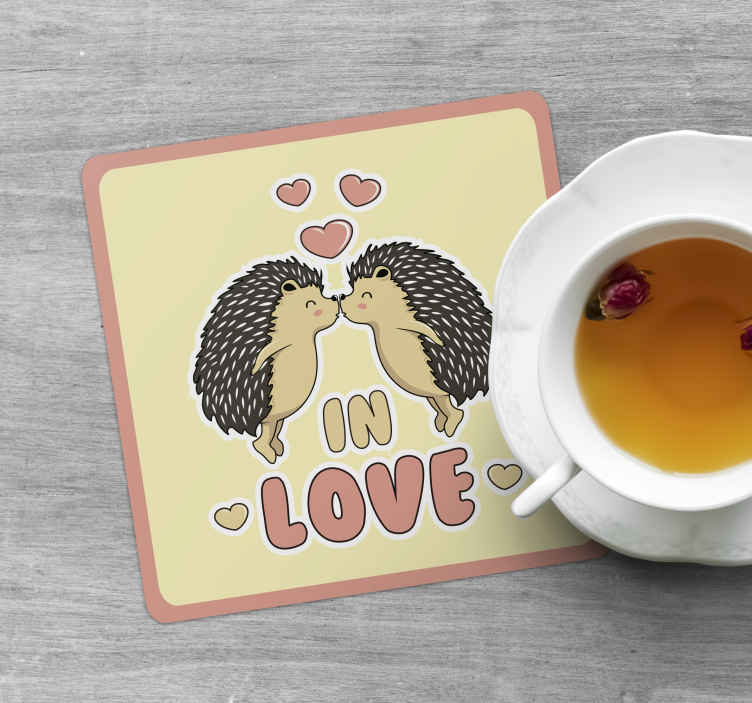 TenStickers. Porcupine in love drink coaster. Rectangular drink coaster with love illustration design.  It has the design of two porcupine kissing and ''In love'' inscribed on it.