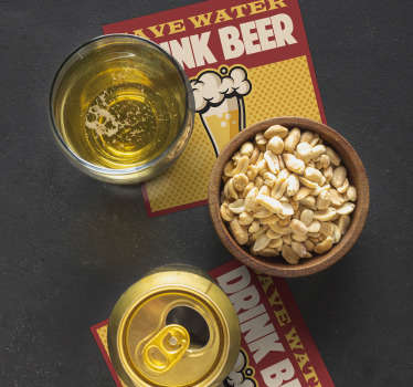 If you think water should be substituted for beer, this beer coaster is perfect for you. Buy it now for your next party!