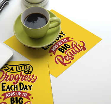 Motivation quote drink coaster to place on a table as mat for all your drinks.  It is is available in different set packs.