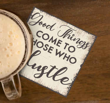 Drink coaster with motivation text that you would love to serve your drinks with. It is easy to use and available in different pack sets.