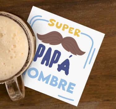"""Posavasos con el texto """"super papá"""" con nombre personalizable para regalarle a tu padre en su cumpleaños o día del padre ¡Envío a domicilio!"""