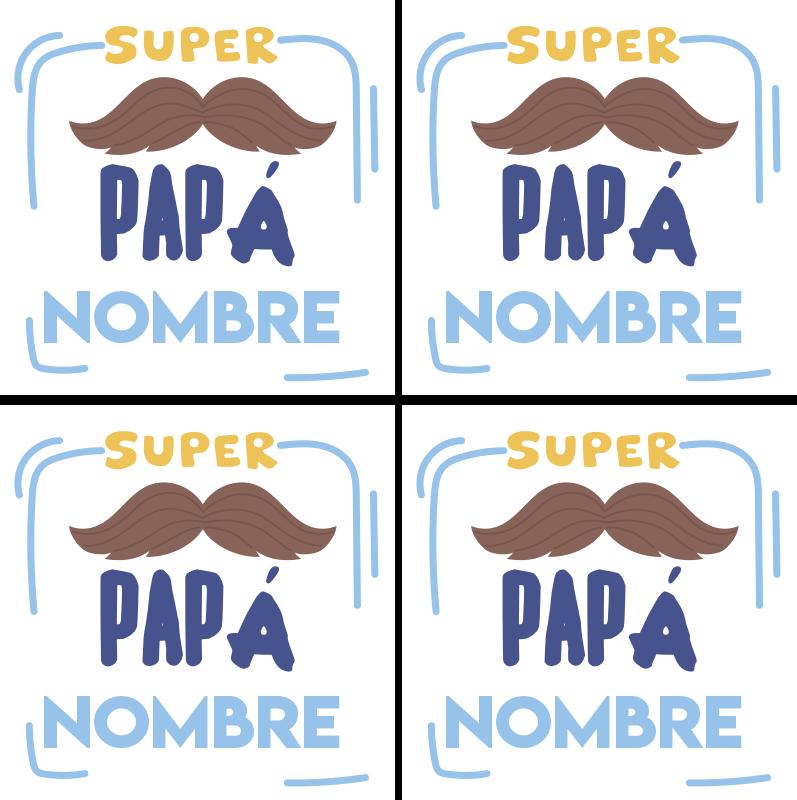 """TenVinilo. Posavasos super papa con nombre. Posavasos con el texto """"super papá"""" con nombre personalizable para regalarle a tu padre en su cumpleaños o día del padre ¡Envío a domicilio!"""