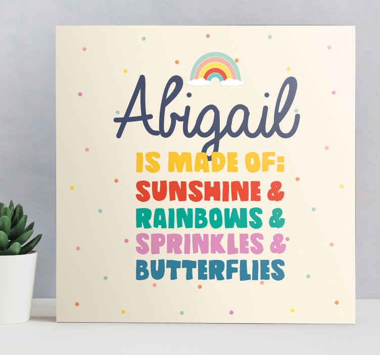 TenStickers. Made of sunshine and rainbows customisable canvas prints. Fairy fantasy phrase canvas prints. This design is suitable for a girl's bedroom, it contains enough phrases to express what your kid personifies.