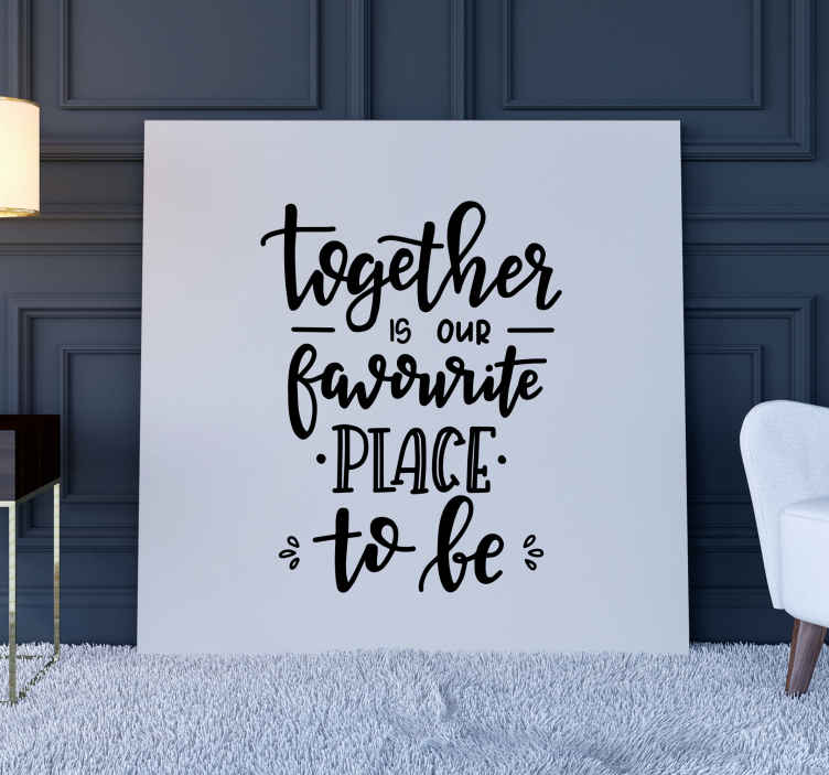 TenStickers. Together inspirational canvas print. Together motivational canvas art - A black stylist text quote on white background! perfect to decorate any space. It is durable and made of quality.