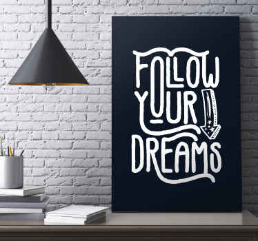 Follow your dreams motivational canvas - Beautiful home wall canvas with text inscription quote for success on solid black background.