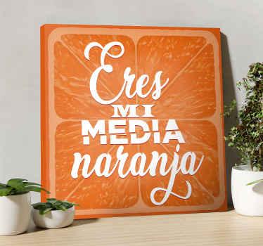"""Hermoso cuadro frase cítricos con cita de amor. El diseño muestra una naranja en rodajas con la inscripción """"eres mi media naranja"""" ¡Envío gratis!"""