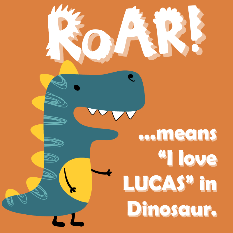 TenStickers. Roar means I love... customisable canvas prints. A customisable animal canvas print that your little one's will absolutely adore. Go ahead and personalised their very own today.