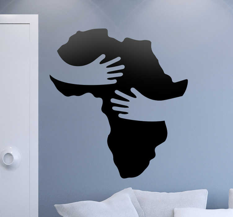 TenStickers. Przytulenie Afryki. Naklejka na ścianę przedstawia ręce przytulające mapę Afryki. Idealna dekoracja do domu jak i do biura.