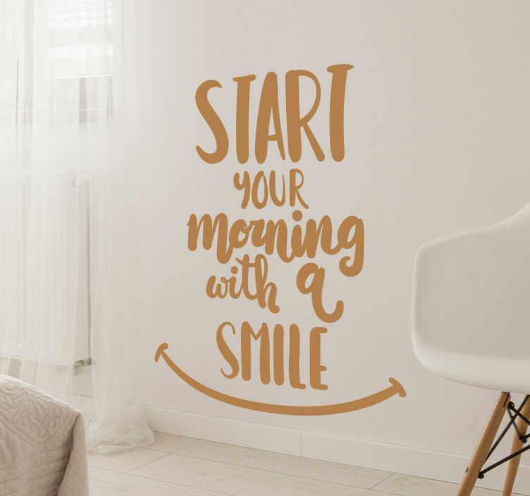 TenStickers. Muursticker Start your morning. Muurstickers Start your morning with a smile, een leuke tekst sticker voor een positieve boodschap op de muur.