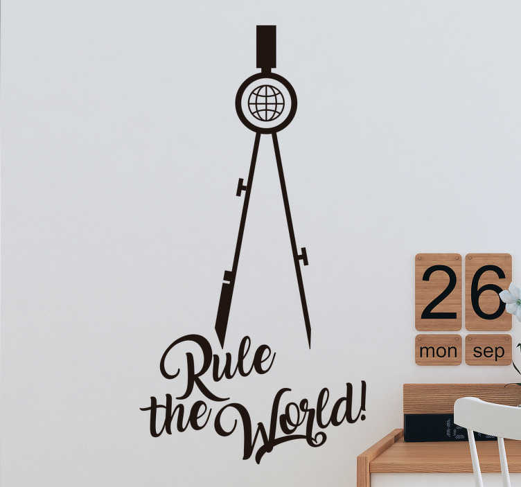 "TenStickers. Rule the World Wall Sticker. This ""Rule the world"" wall sticker is a necessary decoration to have in your home/office/business. This wall sticker acts as a motivational tool"