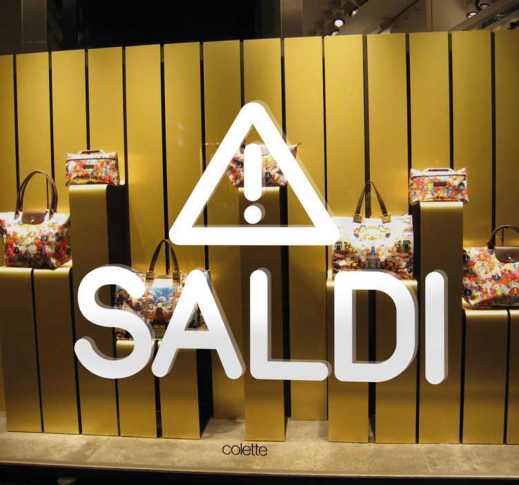 """TenStickers. Adesivo Saldi Warning. Adesivo decorativo della nuova collezione dedicata alla prossima campagna """"Saldi"""".Personalizza il tuo negozio in modo originale."""