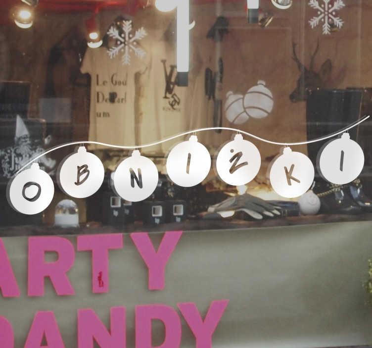 TenStickers. Naklejka bombki obniżki. Dekoracja na witrynę sklepową,która poinformuje wszystkich,że w Twoim sklepie właśnie trwa wielka świąteczna wyprzedaż.