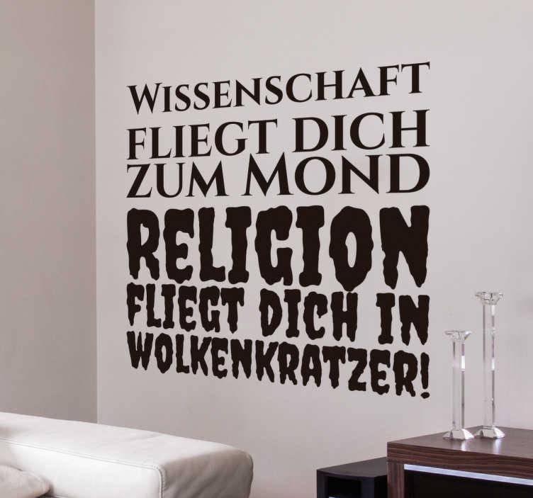 TenStickers. Wandtattoo Wissenschaft Religion. Wissenschaft fliegt dich zum Mond, Religion fliegt dich in Wolkenkratzer. Ein Wandtattoo für alle Atheisten.