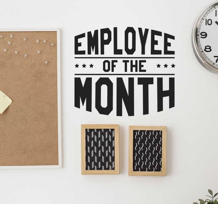 """TenStickers. Wandtattoo Büro Employee of the Month. Wandtattoo Büro Employee of the Month - Motivieren Sie Ihre Mitarbeiter mit diesem tollen Wandtattoo """"Mitarbeiter des Monats""""!"""
