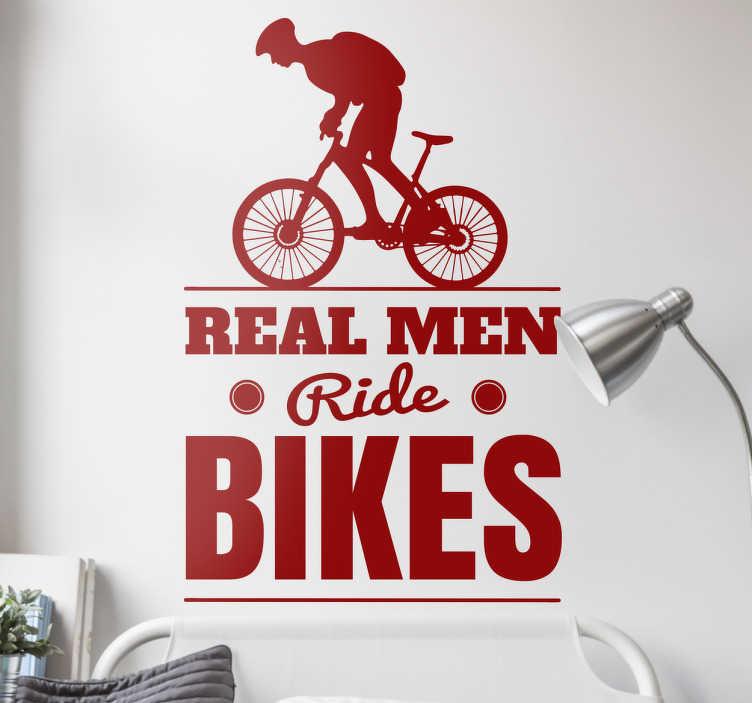 """TenVinilo. Vinilo decorativo real men ride bikes. Sticker bicicleta en el que aparece la silueta de un corredor y el texto en inglés """"los hombres de verdad van en bici""""."""