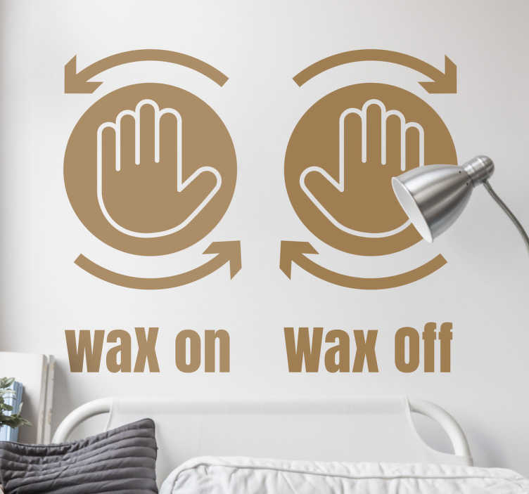 Karate Kid Wax on, Wax off Wall Sticker