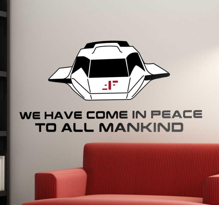 TenStickers. Sticker tv serie jaren 80 all mankind. Sticker met hierop een afbeelding van een tv serie uit de jaren 80 met de boodschap ¨We have come in Peace to all Mankind¨.