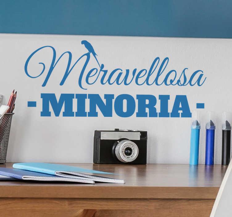 """TenVinilo. Vinilos Espanyol meravellosa minoria. Sticker Espanyol con la frase """"Maravellosa minoria"""" en catalán, apto para ser colocado en cualquier habitación de tu casa."""