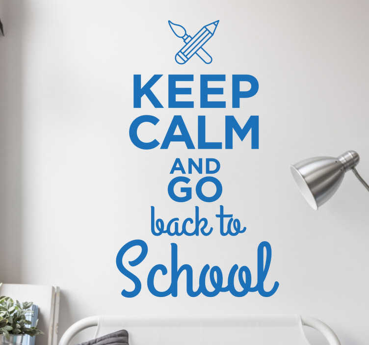"TenVinilo. Vinilo keep calm back to school. Vinilo de frase ""Keep calm"" junto a otra que reza en inglés ""and back to school""."