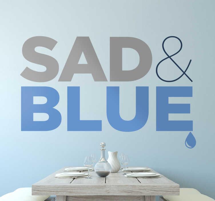 Sticker sad and blue