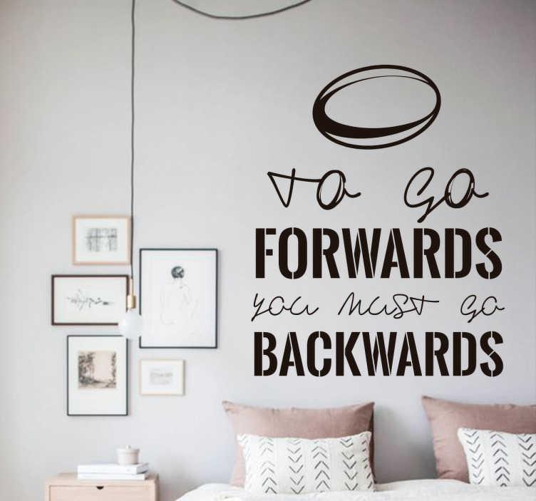 TenStickers. Vinil to go forwards. Vinil motivacional voltar atras para ir para frente. Decora o teu quarto com este motivacional vinil autocolante de qualidade e por um preço incrível.