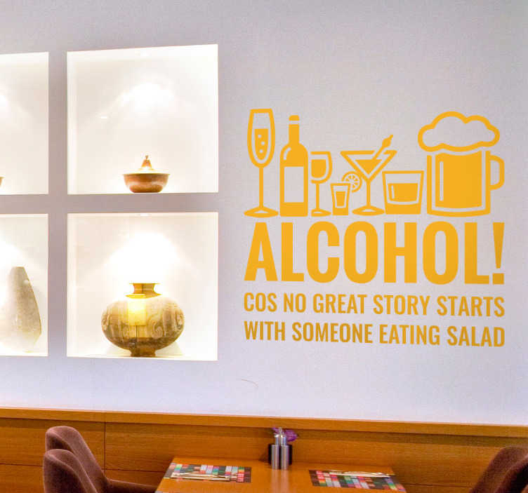 "TenStickers. 큰 이야기 벽 스티커가 없습니다. 알코올! Coz는 아무 이야기도 샐러드를 먹는 사람으로 시작하지 않습니다 ""이 벽 스티커는 침실, 거실을 꾸미기에 완벽합니다"