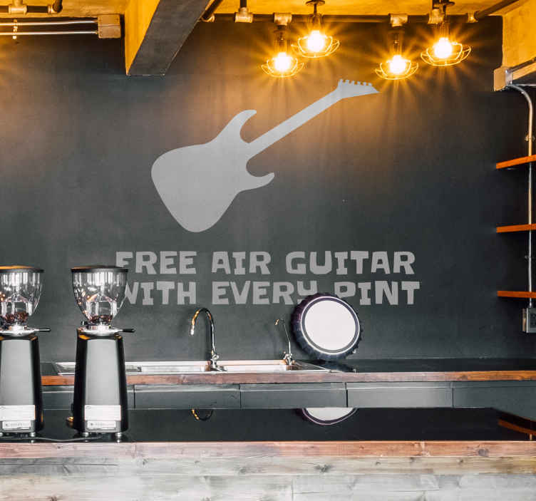 TenStickers. Free Air Guitar With Every Pint Wall Sticker. With every pint you drink, you can collect a free air guitar. Use this sticker to attract customers to your pub/bar/restaurant.