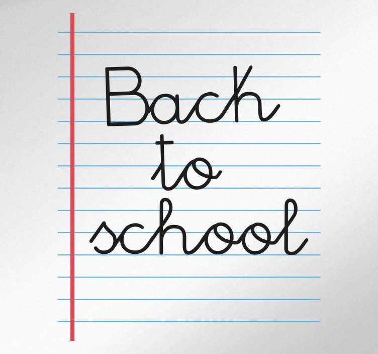 TenStickers. Muursticker tekst Back to school. Muursticker met de Engelse tekst ¨Back to school¨, het is niet altijd even leuk, maar vroeger of later moeten we allemaal terug naar school.