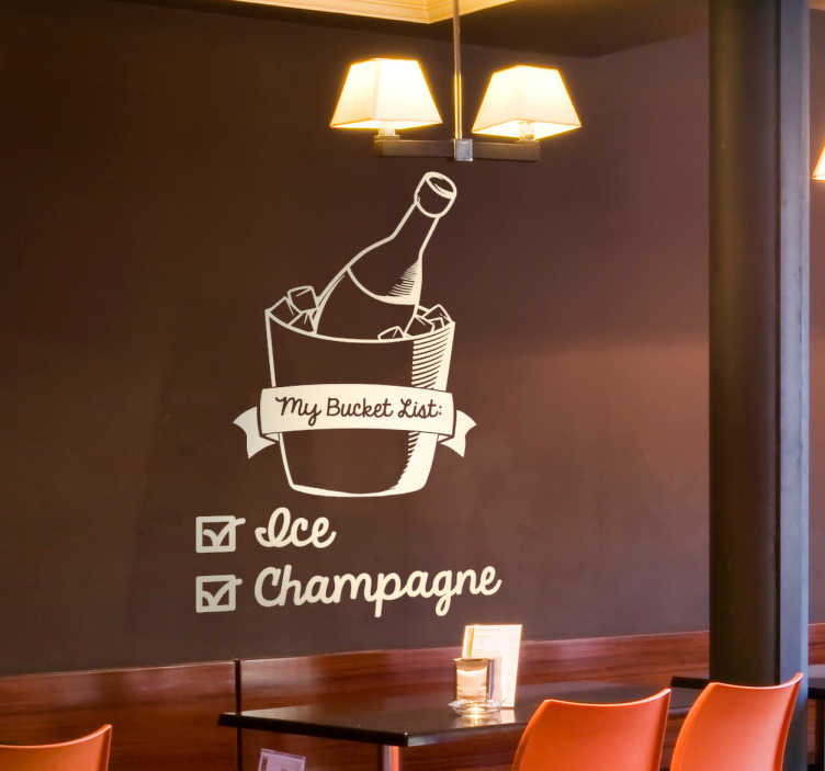 "TenStickers. My Bucket List Wall Sticker. Wall Sticker printed with a funny play on the traditional bucket list. The text ""my bucket list"" is written on a champagne bucket filled with ice."
