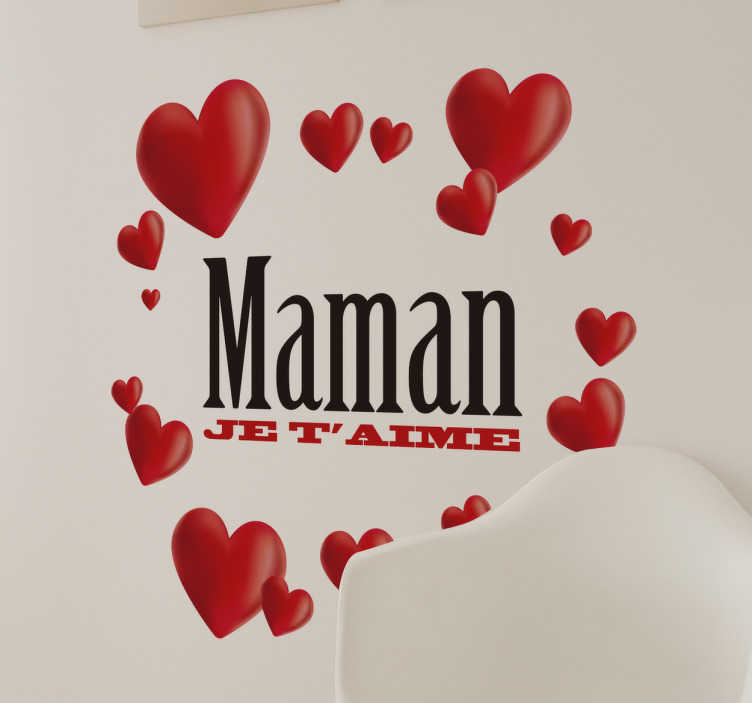 Sticker Maman je t'aime cœurs