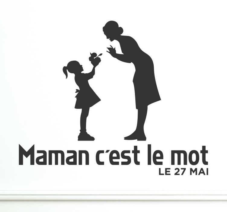 TenStickers. Sticker Maman c'est le mot. Sticker texte 'maman c'est le mot' idéal pour offrir à votre mère le jour de la fête des mères.
