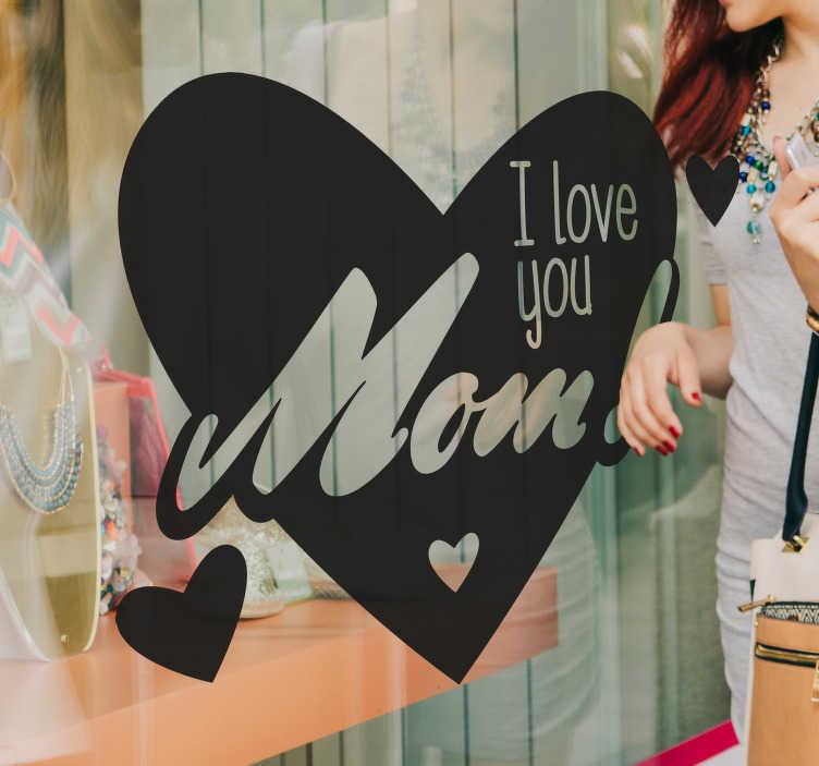 """TenStickers. Wandtattoo Muttertag Love you Mom. Dieses Wandtattoo passend zum Muttertag zeigt ein großes rotes Herz mit dem Text """"I love you Mom!""""."""