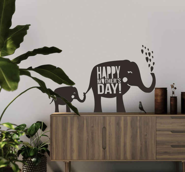 TenStickers. Muursticker olifanten Moederdag. Muursticker met twee olifanten, een moeder en een kalf, met de tekst ¨Happy Mothers Day!¨, een leuk cadeau voor Moederdag.