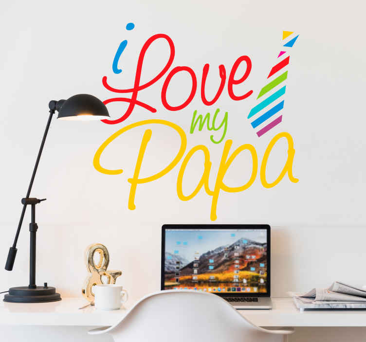 Muursticker I love my Papa