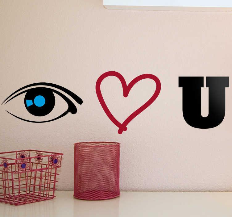 TenStickers. Muursticker Eye Hart U. Muursticker met de boodschap I love you, maar dan in symbolen, je kan een oog (eye/I), een hart (love) en een U zien (you).