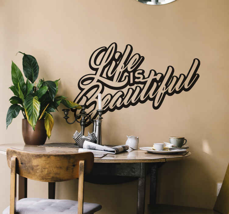 "TenStickers. Wandtattoo life is beautiful 3D. Dieses Wandtattoo im 3D-Stil zeigt die Worte ""Life is Beatiful"" - Das Leben ist schön. Der Text wird durch breite Schrift zum 3D-Text."