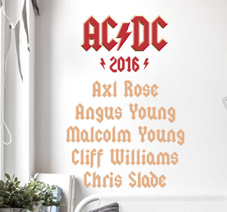 TenStickers. ACDC 2016 Line up Wall Sticker. Music Sticker. The ACDC line-up for 2016, a beautiful and original wall decoration for all ACDC fans.