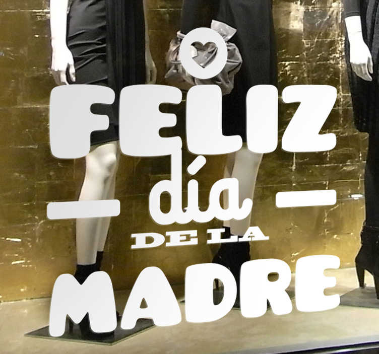 """TenVinilo. Vinilo etiqueta tienda día de la madre. Vinilo texto con la palabra """"Feliz día de la madre"""" disponible en más de cincuenta colores mate"""