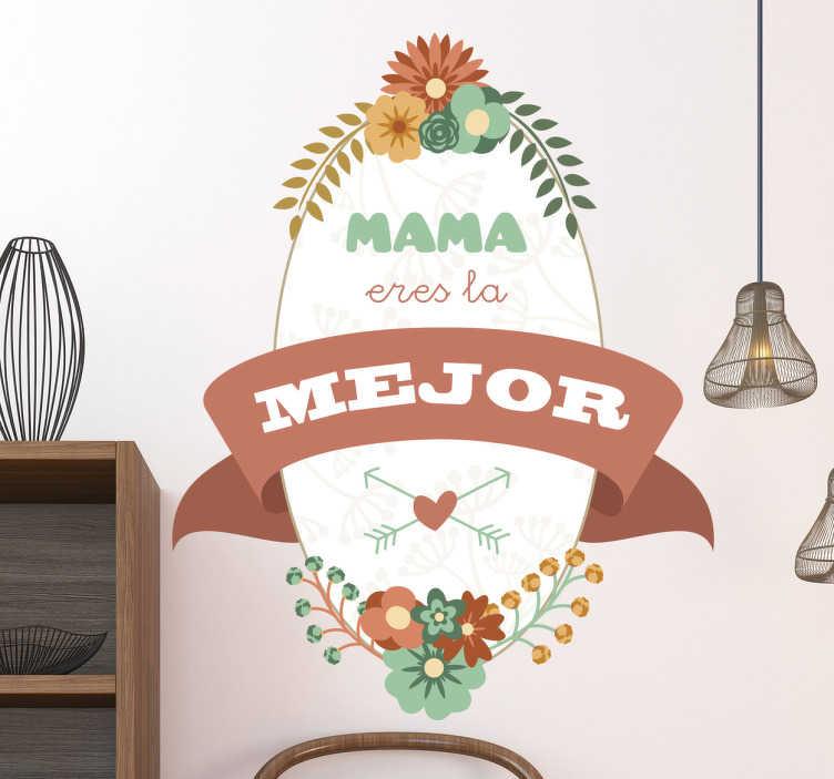 TenVinilo. Vinilos para regalo el día de la madre. Demuestra todo el amor y cariño que sientes por tu mamá regalándole un vinilo decorativo muy especial, con un diseño clásico y floral.