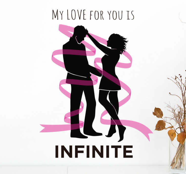 TenStickers. Muursticker Infinite Love for you. Muursticker met de romantische tekst ¨My Love For You Is Infinite¨, met twee silhoueten die verbonden zijn door een roze lint.