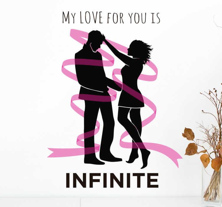 "TenVinilo. Vinilo decorativo love infinite. Vinilo decorativo original que muestra la silueta de una pareja rodeada de una cinta rosa y la frase ""My love for you is infinite""."
