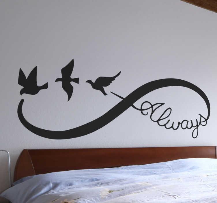 TenStickers. Sticker symbole infini oiseaux always. Sticker au design original du symbole infini composé d'oiseaux en train de voler et de la phrase always idéal pour montrer votre philosophie de vie.