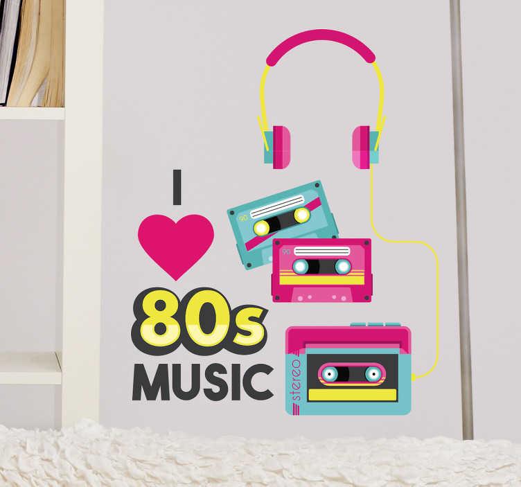 TenStickers. Sticker I love 80s music. Sticker représentant des cassettes, un walkman et un casque ainsi que le texte 'I love 80s music'.