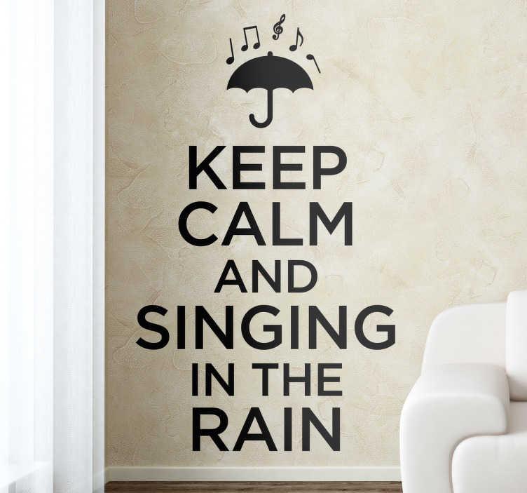 Vinilo keep calm cantando bajo la lluvia