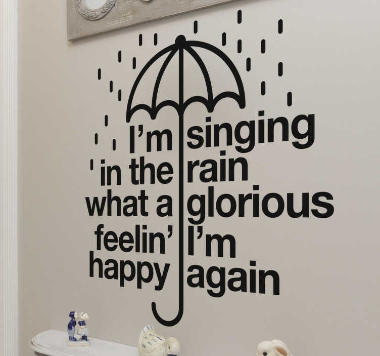 "TenStickers. Wandtattoo Spruch I´m singing in the rain. Cooles Wandtattoo mit einem Auszug aus dem Lied ""I´m singing in the rain"""